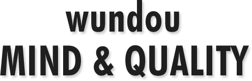 wundou MIND and QUALITY